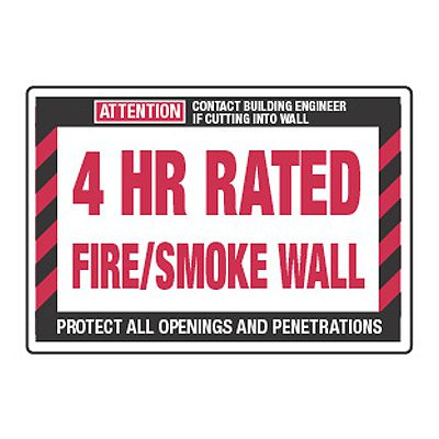 4 Hour Rated Fire/Smoke Wall - Fire Wall Warning Signs