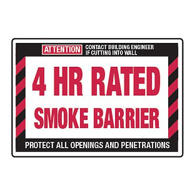 4 Hour Rated Smoke Barrier - Fire Wall Warning Signs