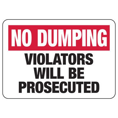 No Dumping Restriction Sign