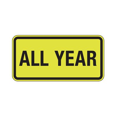 All Year - Fluorescent Pedestrian Signs