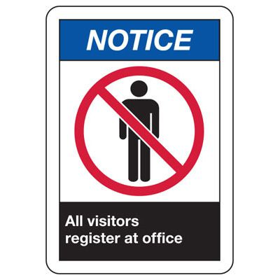 ANSI Signs - Notice All Visitors Register At Office