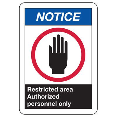 ANSI Signs - Notice Restricted Area Authorized Personnel Only