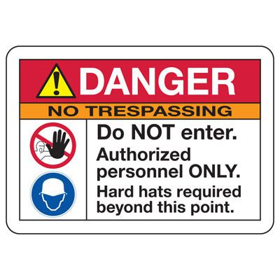 ANSI Safety Signs - Danger No Trespassing Do Not Enter