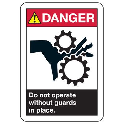 ANSI Danger Do Not operate Without Guards Signs