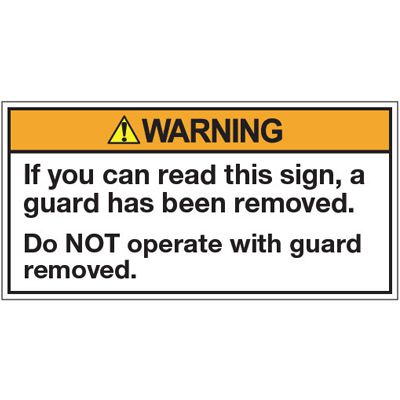 ANSI Warning Labels - Warning If You Can Read This Sign