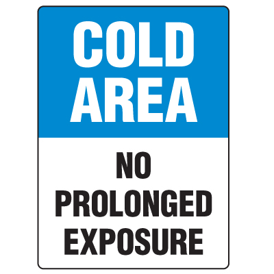 Antimicrobial Signs - Cold Area No Prolonged Exposure