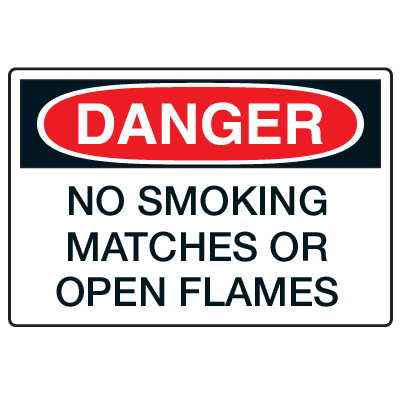 Antimicrobial Signs - Danger No Smoking Matches Or Open Flames
