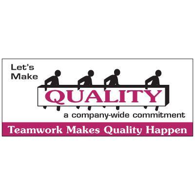Teamwork Makes Quality Happen Banner