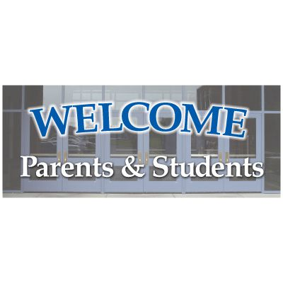 Welcome Parents And Students Banner