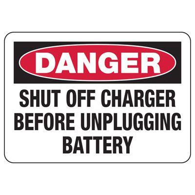 Danger Shut Off Battery Charger Sign