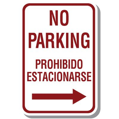 Bilingual No Parking Sign with Arrow Right