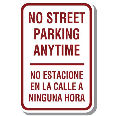 Bilingual Sign - No Street Parking Anytime