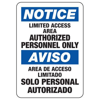 Bilingual Notice Limited Access Area Sign