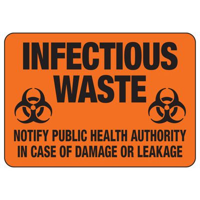 Infectious Waste Biohazard Sign