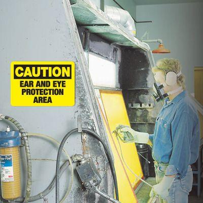 Caution Eye & Ear Protection Area Sign