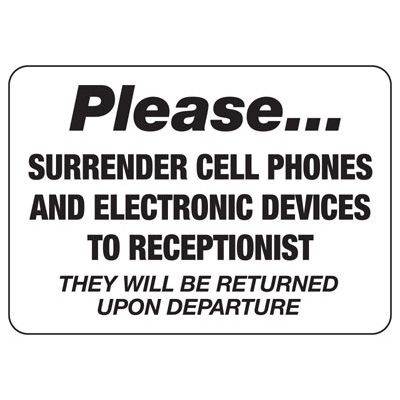 Please Surrender Cell Phones Sign