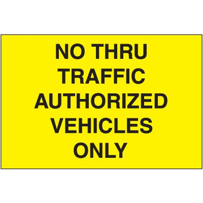 No Thru Traffic Emergency Response Sign