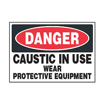 Chemical Safety Labels - Danger Caustic In Use