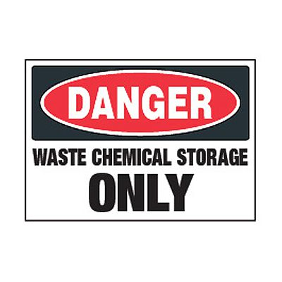 Chemical Safety Labels - Danger Waste Chemical Storage Only