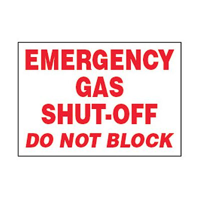 Chemical Safety Labels - Emergency Gas Shut-Off Do Not Block
