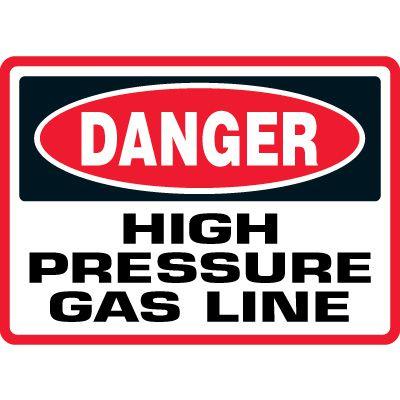 Danger High Pressure Gas Line Sign