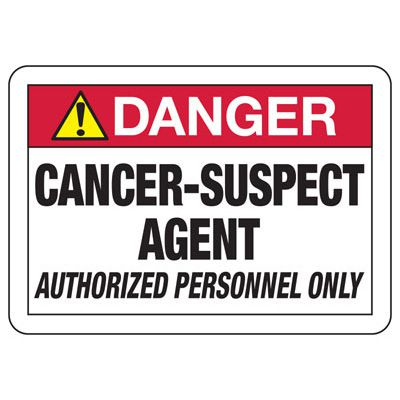 Chemical Signs - Danger Cancer-Suspect Agent