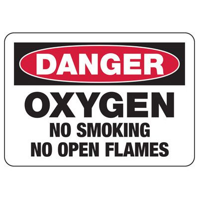 Danger Oxygen No Open Flames Sign