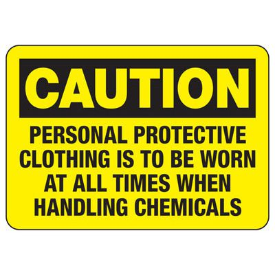 Caution Personal Protective Clothing Sign