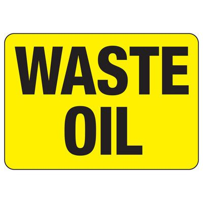 Waste Oil Safety Sign