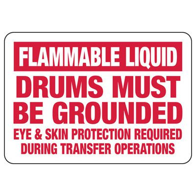 Flammable Drums Must Be Grounded Sign