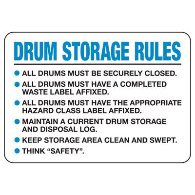 Drum Storage Rules Sign
