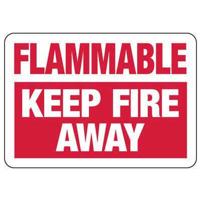 Danger Flammable Keep Fire Away Sign