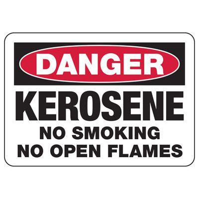 Danger Kerosene No Smoking No Flames Sign