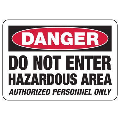 Danger Do Not Enter Area Sign