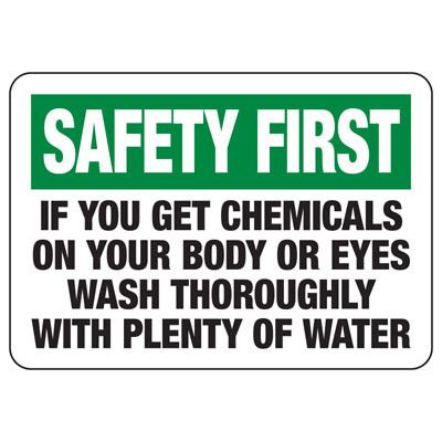 Safety First Wash With Water Sign