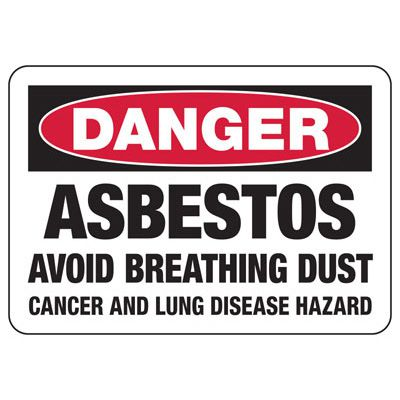 Asbestos Avoid Breathing Dust Sign