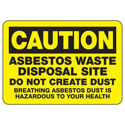 Caution Asbestos Waste Disposal Site Sign