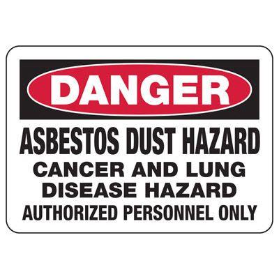Danger Asbestos Dust Hazard Sign