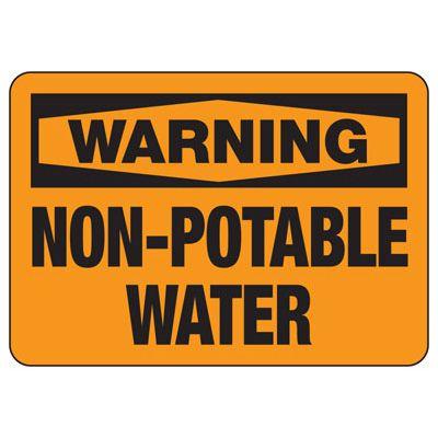 Warning Non-Potable Water Sign