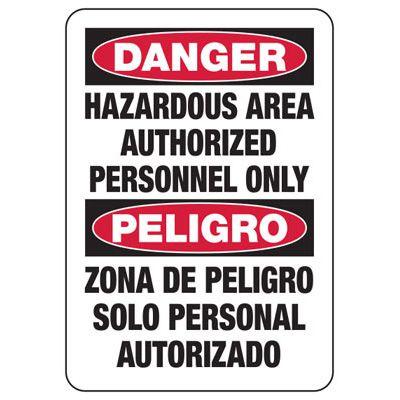 Bilingual Danger Hazardous Area Authorized Personnel Sign