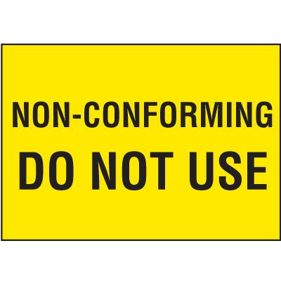 Color-Coded QC Labels - Non-Conforming Do Not Use