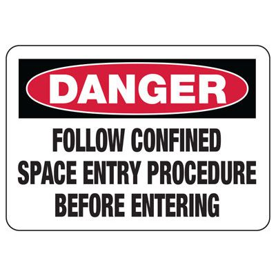 Danger Confined Space Entry Sign