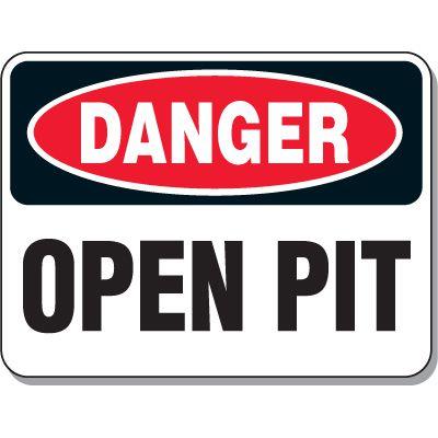 Heavy-Duty Construction Signs - Danger Open Pit