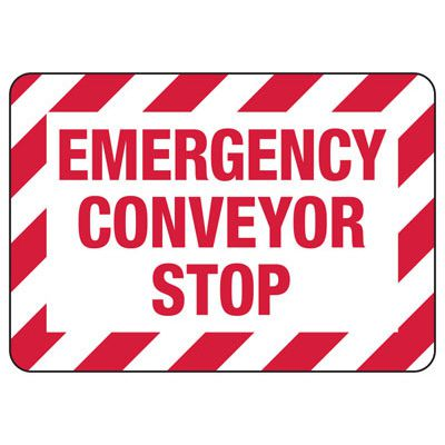Emergency Conveyor Stop Safety Signs