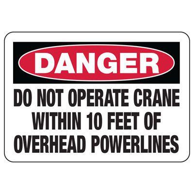 Danger Do Not Operate Crane Signs