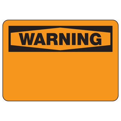 Write-On Blank Warning Sign