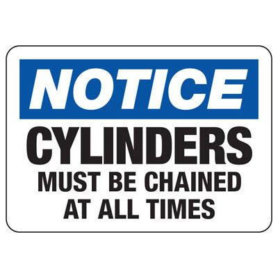 Notice Cylinder Must Be Chained Sign