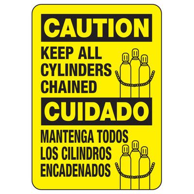 Bilingual Caution All Cylinders Chained Sign