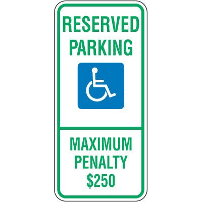 Reserved Parking Maximum Penalty Sign