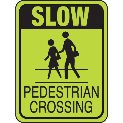 School Safety Signs - Slow Pedestrian Crossing